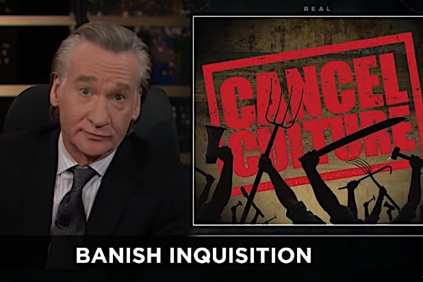 Maher on Cancel Culture